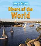 Rivers of the World (Young Explorer: Exploring Great Rivers)