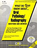 What Do You Know about Oral Pathology/Radiography?, Rudman, Jack, 0837370906