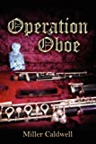 Operation Oboe, Miller Caldwell, 1432737937