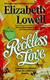 Reckless Love, Elizabeth Lowell, 0373833288