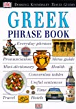 The Greek Phrase Book, Dorling Kindersley Publishing Staff and DK Travel Writers Staff, 0789435918