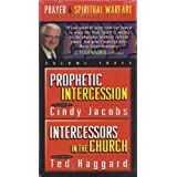 Prophetic Intercession & Intercessors in the Church