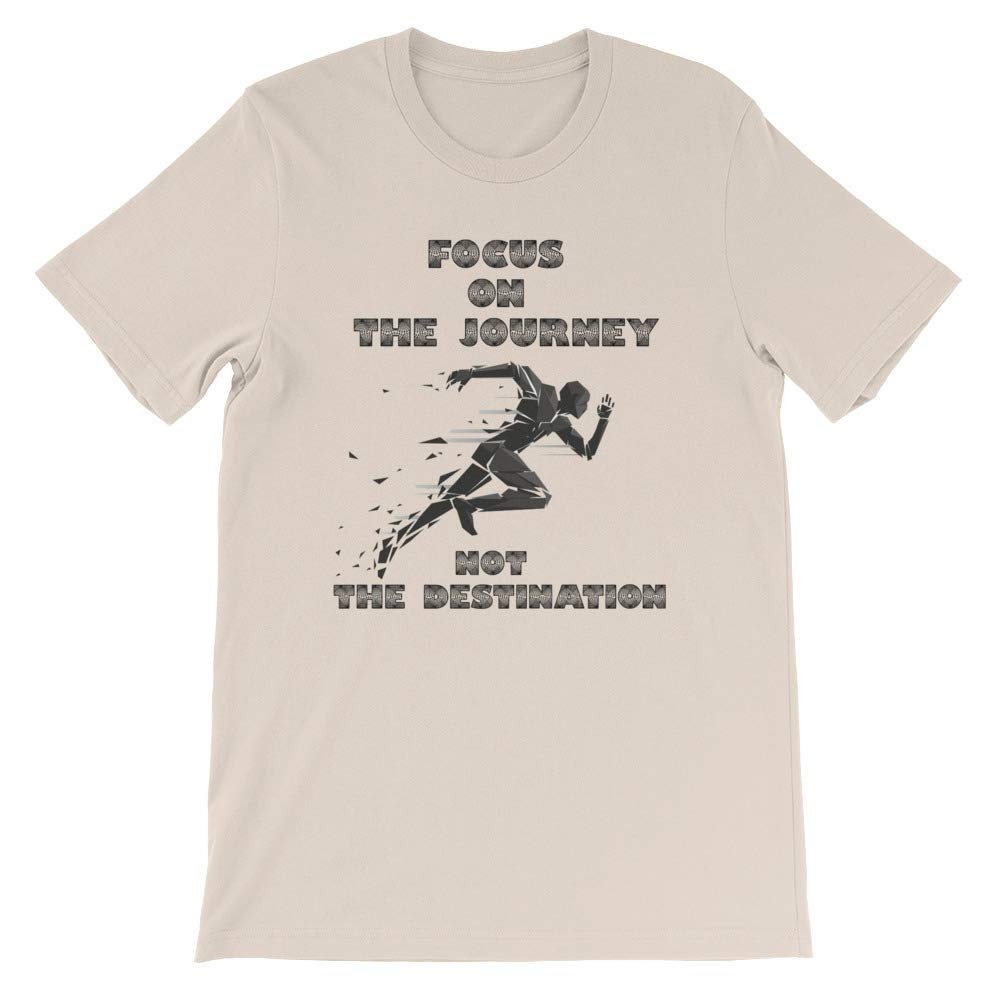 Focus on The Journey,Cool Inspirational Mens T-Shirt