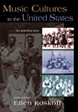 Music Cultures in the United States, , 0415965896