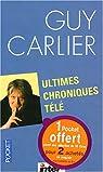 Ultimes chroniques télé par Carlier