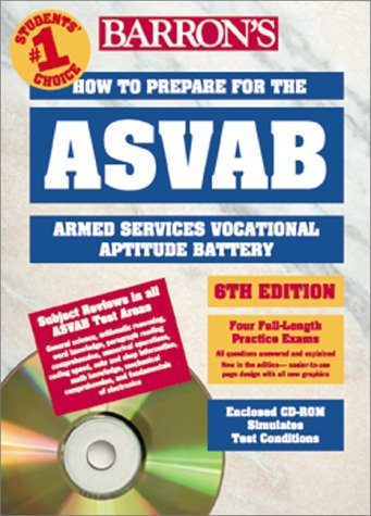 How to Prepare for the Armed Forces Test ASVAB: Armed Services Vocational Aptitude Battery with CDROM (Barron's ASVAB (W/CD))