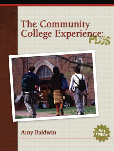 The Community College Experience: PLUS Edition