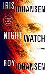 Night Watch: A Novel (Kendra Michaels)