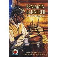 Benjamin Banneker: Pioneering Scientist (On My Own Biographies (Paperback))