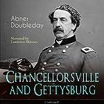 Chancellorsville and Gettysburg | Abner Doubleday