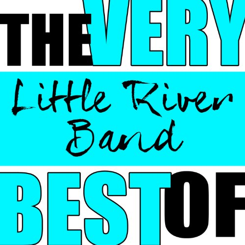 The Very Best of Little River ...