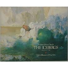 Frederic Edwin Church: The Icebergs