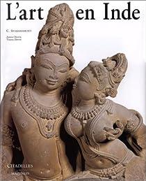 L'Art en Inde par Sivaramamurti