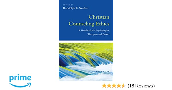 Amazon christian counseling ethics a handbook for amazon christian counseling ethics a handbook for psychologists therapists and pastors 9780830839940 randolph k sanders books fandeluxe Images