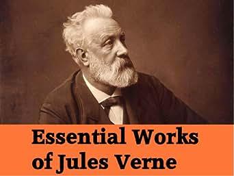 The Essential Works Of Jules Verne 39 Novels