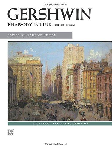 Rhapsody in Blue: Solo Piano Version (Alfred Masterwork Edition) ()