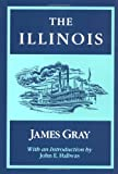 The Illinois, James Gray, 0252060520