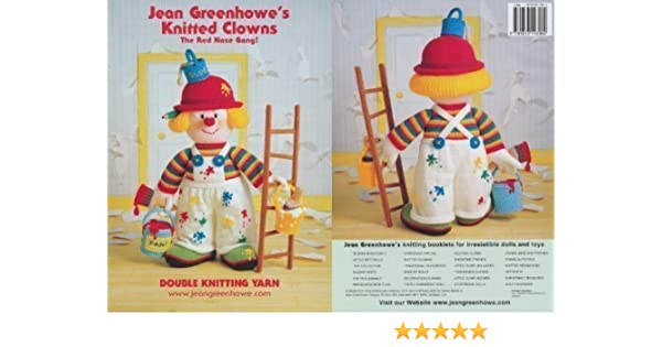 the Red Nose Gang! Jean Greenhowes Knitted Clowns