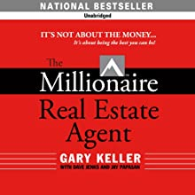 The Millionaire Real Estate Agent Audiobook by Dave Jenks, Jay Papasan, Gary Keller Narrated by Kyle Hebert