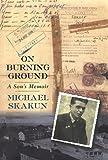 On Burning Ground, Michael Skakun, 031220566X