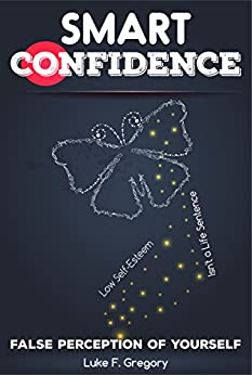 how to gain self confidence and self esteem pdf