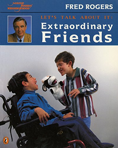 Extraordinary Friends (Mr. Rogers)