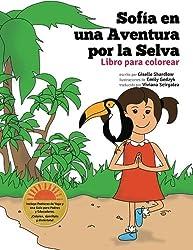 Sofia en una aventura por la selva. Libro para colorear. (Spanish Edition)