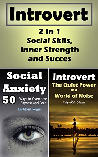 Introvert: 2 in 1 - Social Skills, Inner Strength and Success