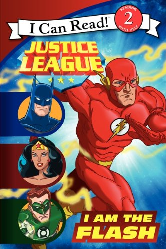 I Am The Flash (Turtleback School & Library Binding Edition) (I Can Read! Level 2, Justice League)