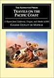 Travels on the Pacific Coast, Eugene Duflot de Mofras, 1589762436