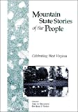 Mountain State Stories of the People, Amy A. Stevenson, 0965269914