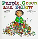 Purple, Green and Yellow, Robert Munsch, 1550372556