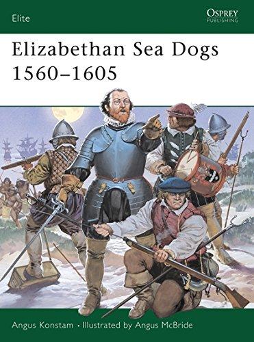 Elizabethan Sea Dogs 1560–1605 (Elite)