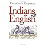 Indians and English: Facing Off in Early America
