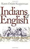 Indians and English, Karen Ordahl Kupperman, 0801482828
