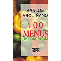 100 Menus de Temporada (Spanish Edition)