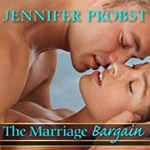 The Marriage Bargain: Marriage to a Billionaire, Book 1 Audiobook by Jennifer Probst Narrated by Coleen Marlo