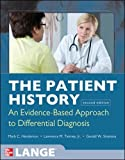 The Patient History: Evidence-Based Approach (A & L Lange Series)