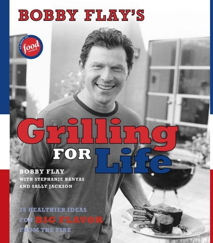 Bobby Flay's Grilling For Life ebook