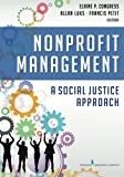 img - for Nonprofit Management: A Social Justice Approach book / textbook / text book