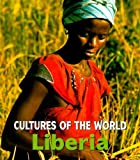 Liberia (Cultures of the World, Second)