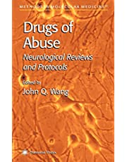 Drugs of Abuse: Neurological Reviews and Protocols (Volume 79)