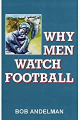 Why Men Watch Football