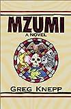 Mzumi, Greg Knepp, 0738819042