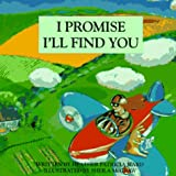 I Promise I'll Find You, Heather P. Ward, 1895565405
