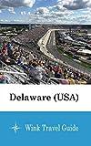 Delaware (USA) - Wink Travel Guide
