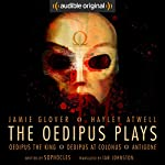 The Oedipus Plays: An Audible Original Drama |  Sophocles,Ian Johnston - translator