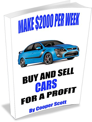 Buy And Sell Cars >> How To Buy And Sell Cars For A Profit Make 2000 Per Week And Have Fun Doing It