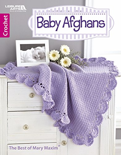 Cuddle Me Baby Afghans: Seven Designs to Crochet