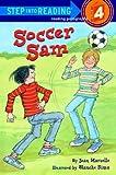 Soccer Sam (Step into Reading)
